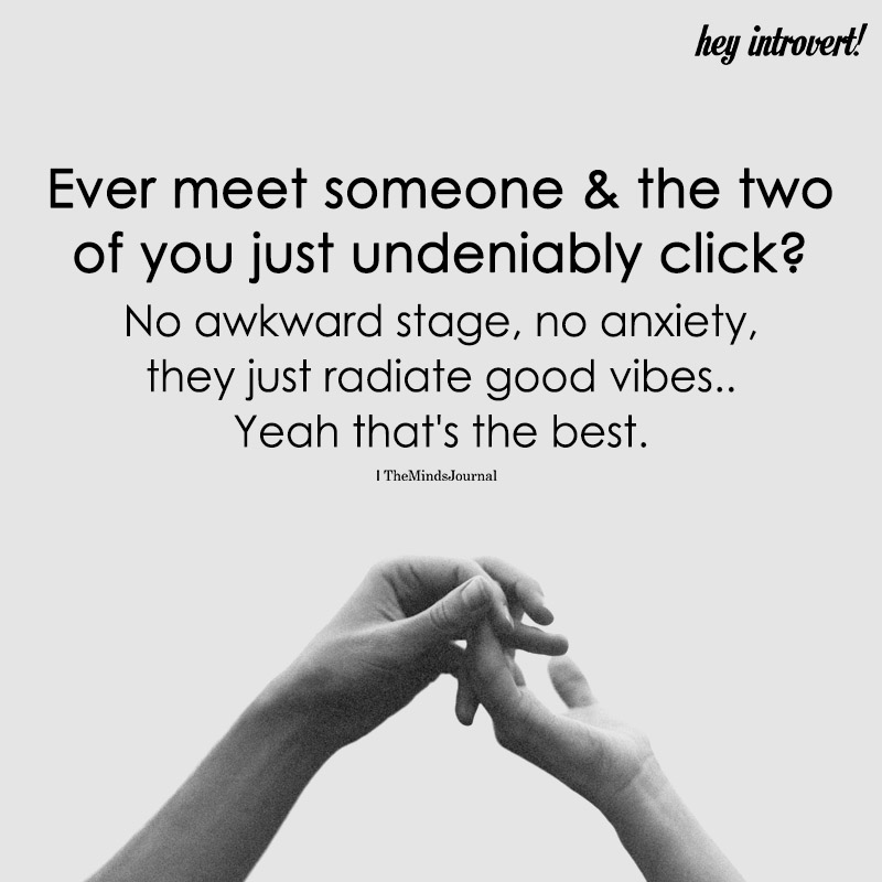 Ever Meet Someone