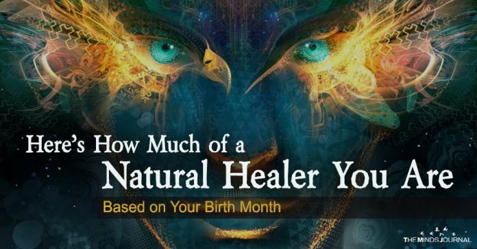 Here's How Much of a Natural Healer You Are Based on Your Birth Month