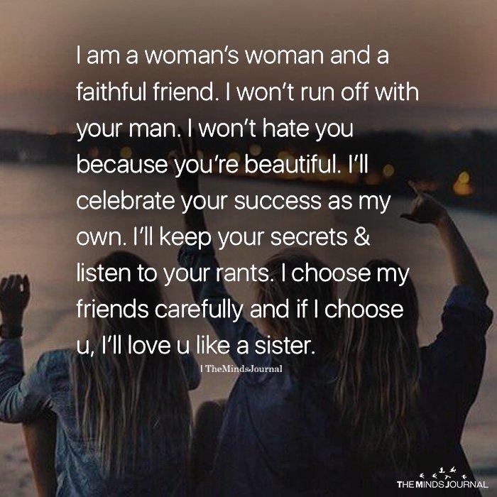 I Am A Woman's And A Faithful Friend