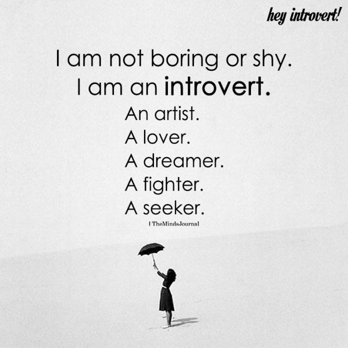 I Am Not Boring Or Shy