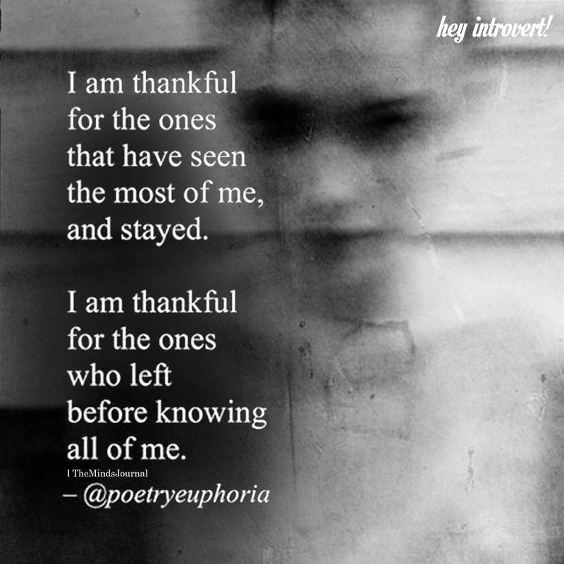 I Am Thankful For The Ones