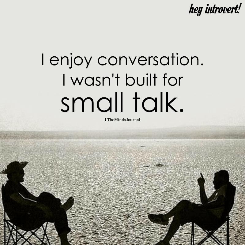 I Enjoy Conversation