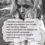 I Remember When I Was Young And I Wanted To Be Beautiful