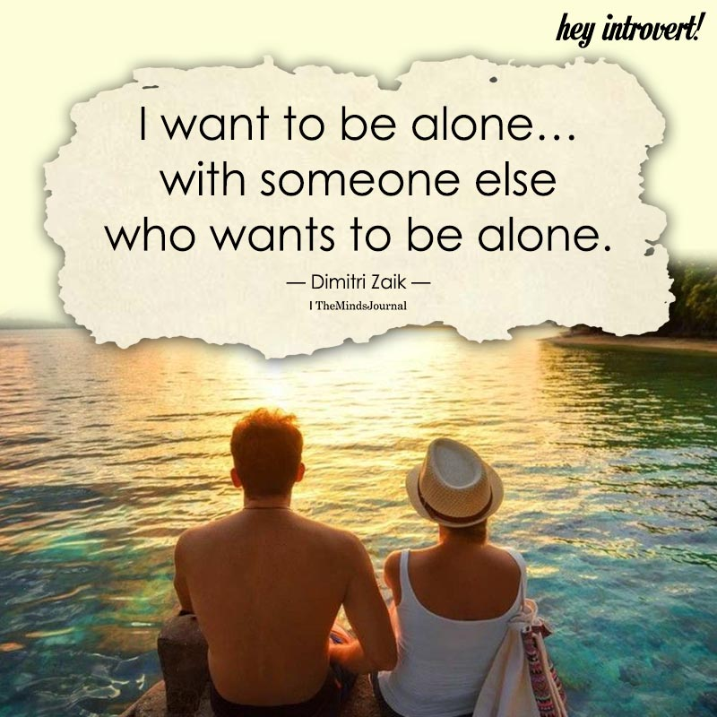 I Want To Be Alone