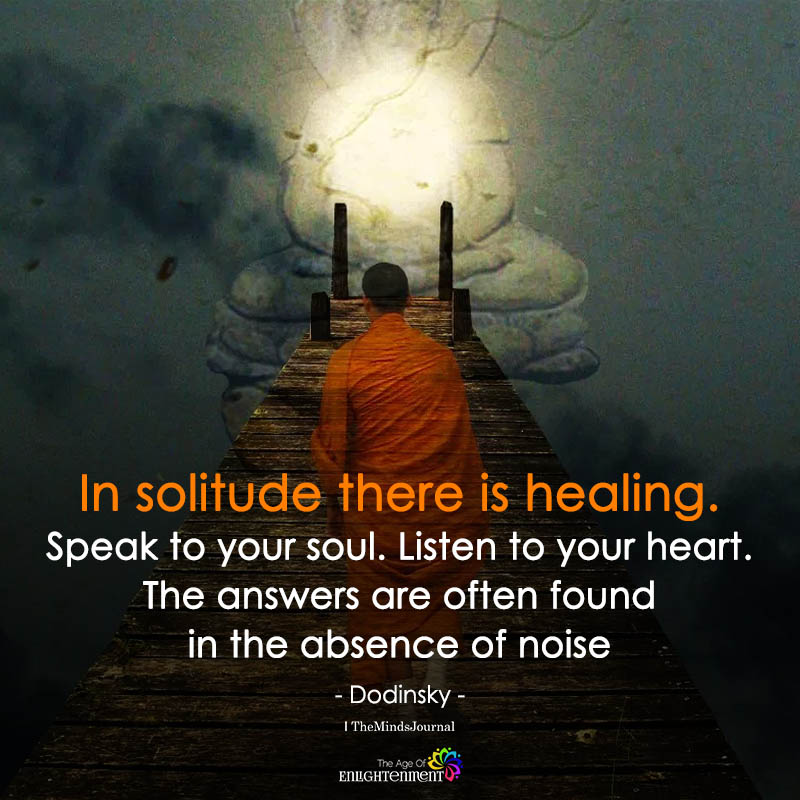 In Solitude There Is Healing