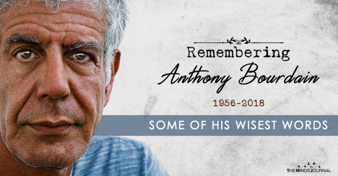 Remembering Anthony Bourdain - Some of His Wisest Words