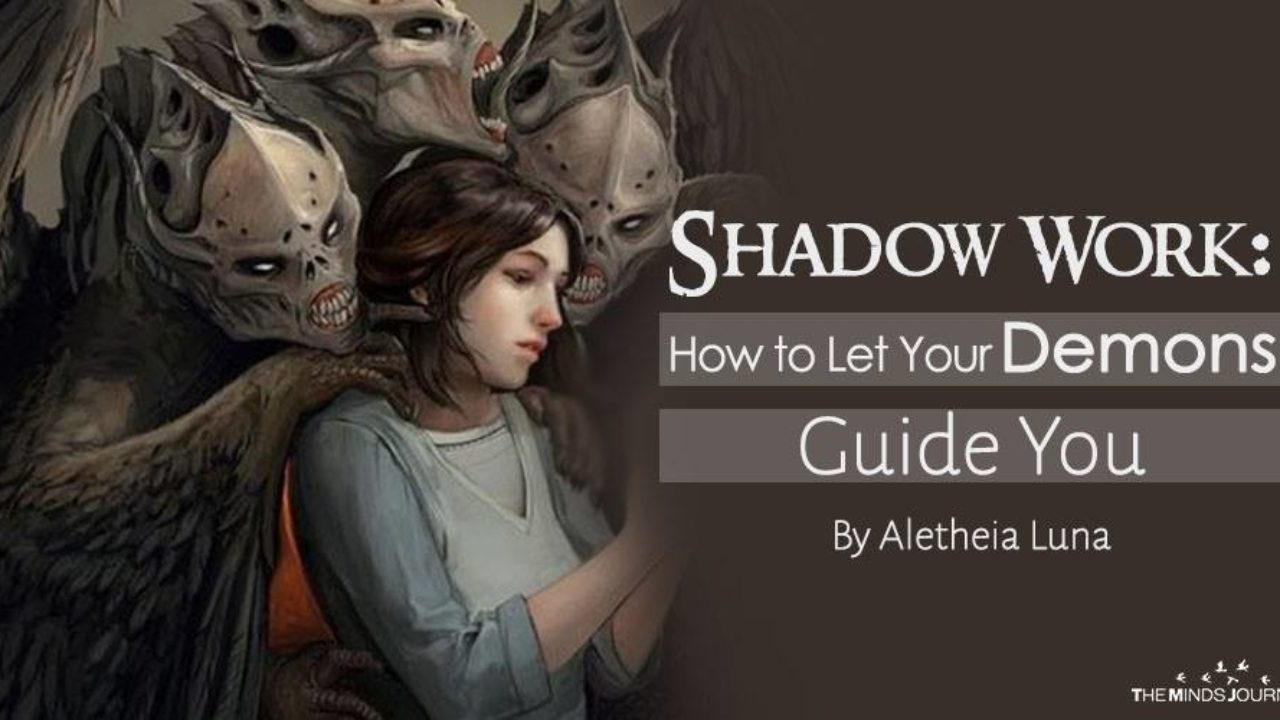 Shadow Work: How to Let Your Demons Guide You