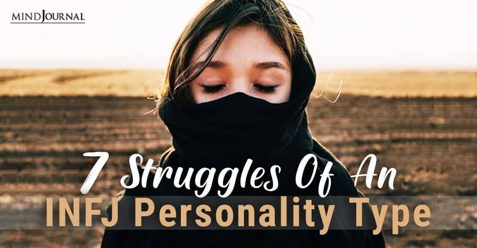 Struggles of INFJ Personality Type