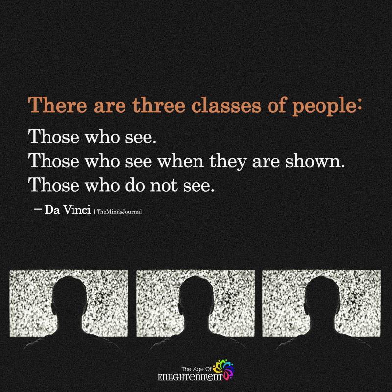 There Are Three Classes Of People