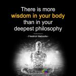 There Is More Wisdom In Your Body