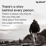 There's A Story Behind Every Person