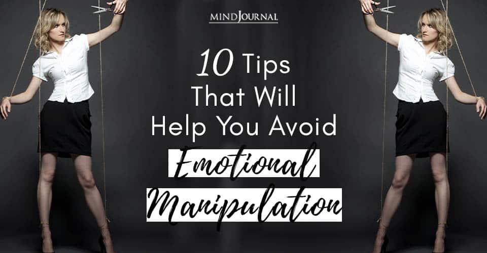 Tips Help Avoid Emotional Manipulation