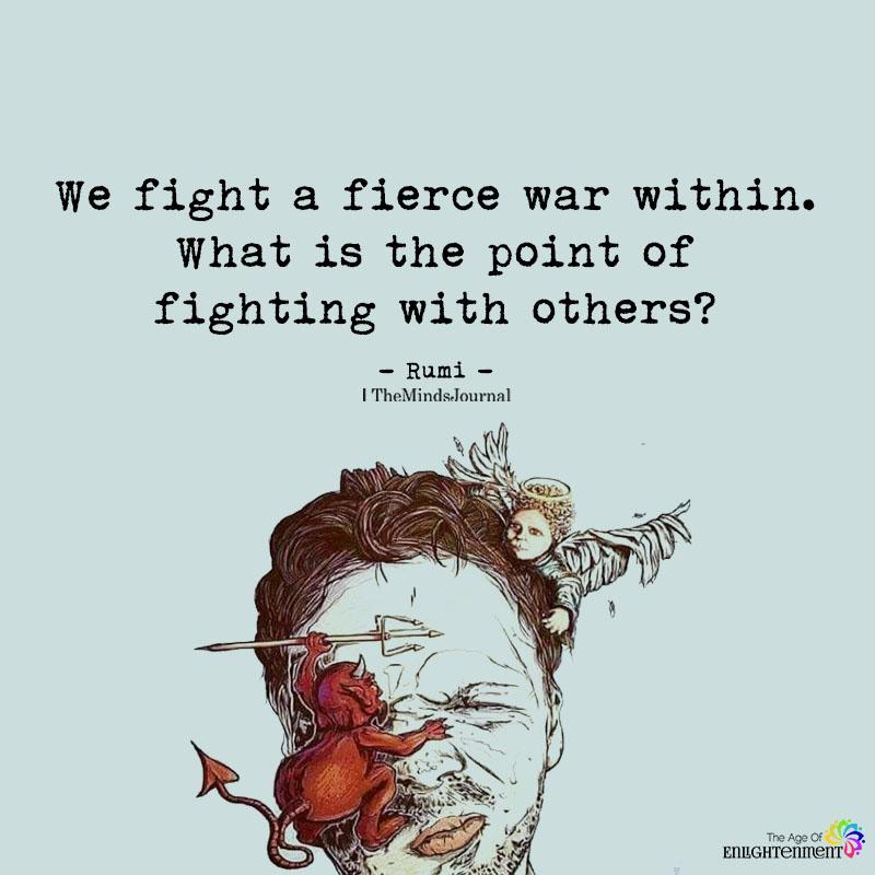 We Fight A Fierce War Within