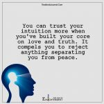 You Can Trust Your Intuition More
