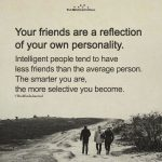 You Friends Are A Reflection Of Your Own Personality