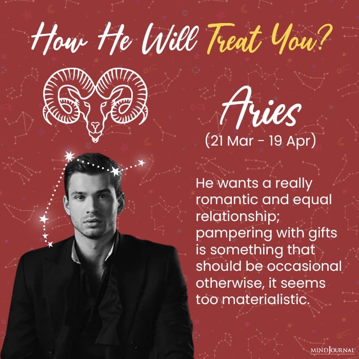 how a man will treat you aries
