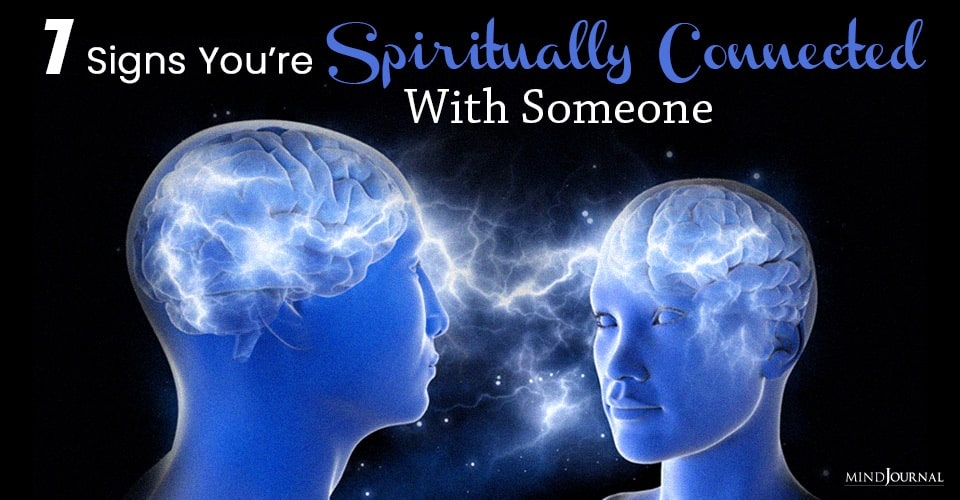 signs you are spiritually connected with someone