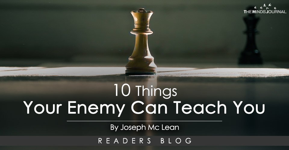 10 Things Your Enemies Can Teach You
