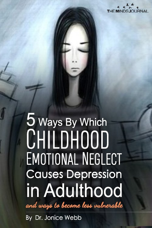 5 Ways Childhood Emotional Neglect Causes Depression in Adulthood