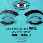 And Once You Are Awake