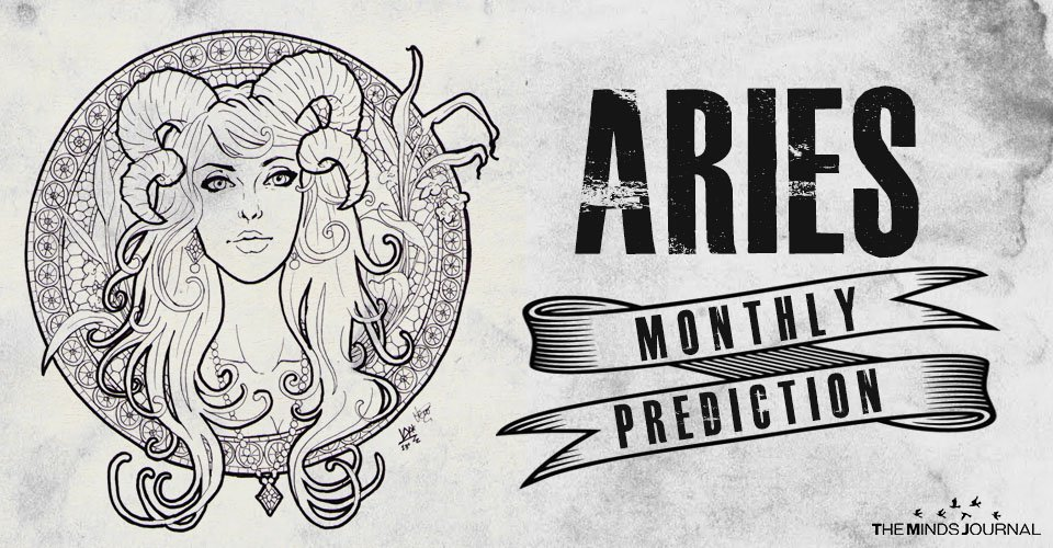 Aries Monthly Predictionn
