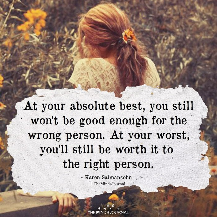 At Your Absolute Best, You Still Won't Be Good Enough