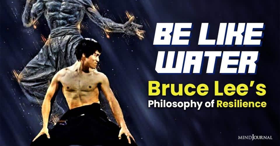 Be Like Water Bruce Lees Metaphor Resilience