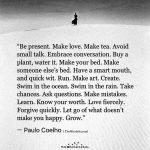 Be Present. Make love. Make Tea. Avoid Small Talk