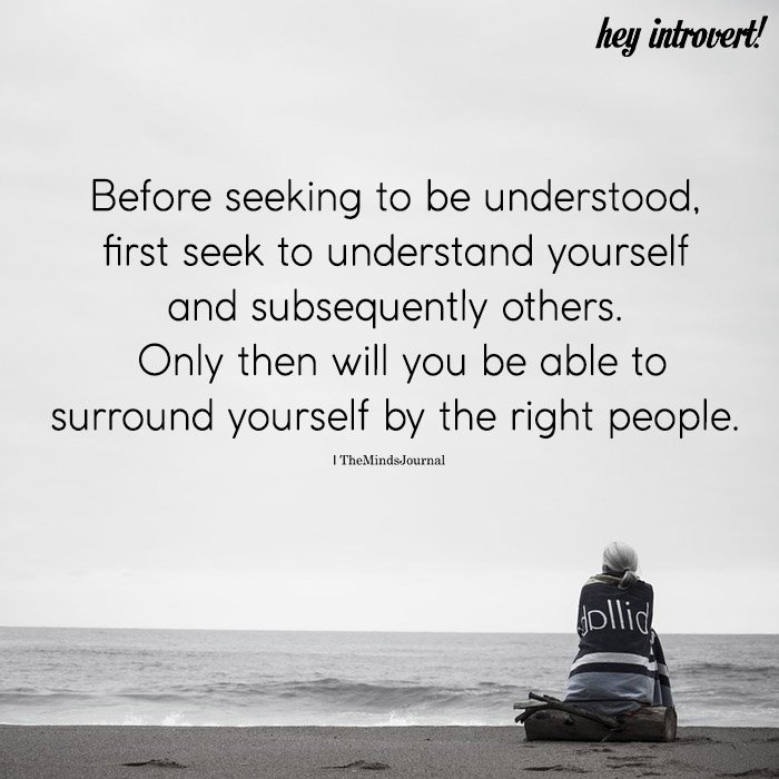 Before Seeking To Be Understood