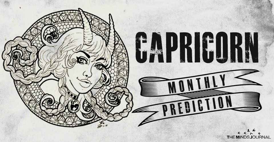 Capricorn Monthly Prediction