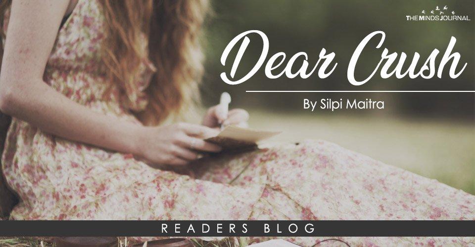Dear Crush !