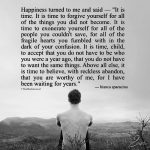 Happiness Turned To Me And Said - It is time