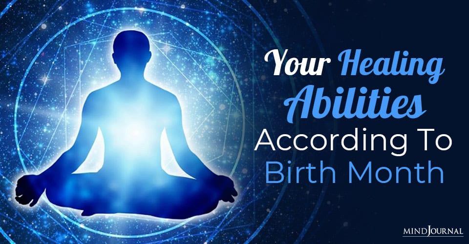 Healing Abilities Birth Month