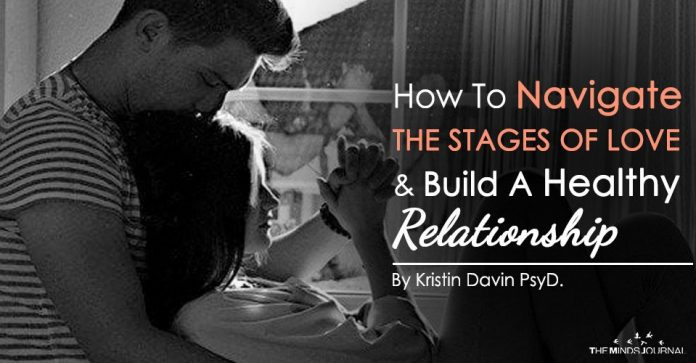 How To Navigate The Stages of Love and Build A Healthy Relationship