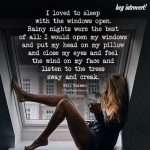 I Loved To Sleep With The Windows Open