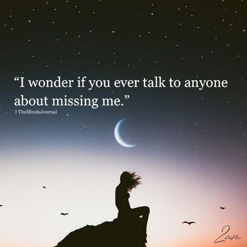 I Wonder If You Ever Talk To Anyone