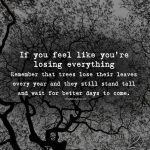 If You Feel Like You're Losing Everything