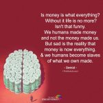 Is Money Is What Everything
