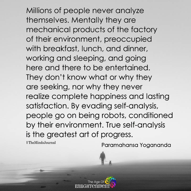 Millions Of People Never Analyze Themselves