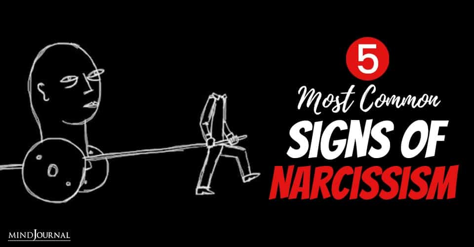 Most Common Signs of Narcissism