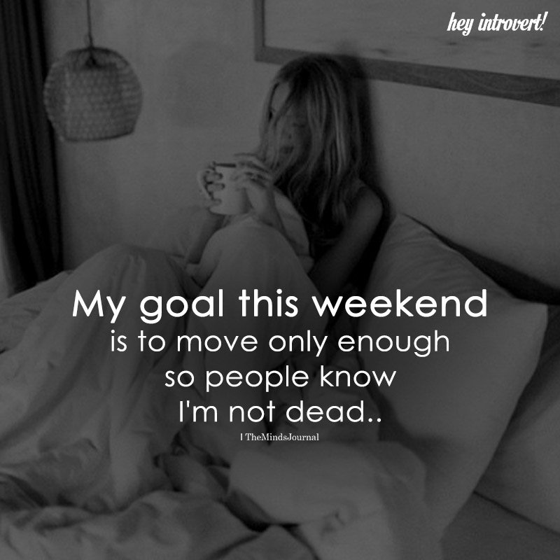 My Goal This Weekend