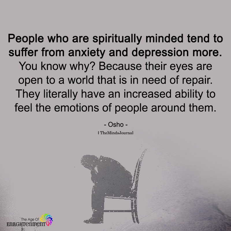 People Who Are Spiritually Minded tend To Suffer From Anxiety And Depression