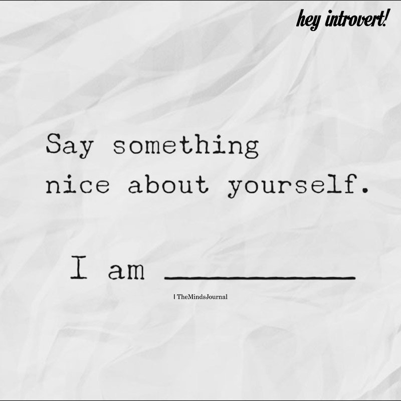 Say Something Nice About Yourself