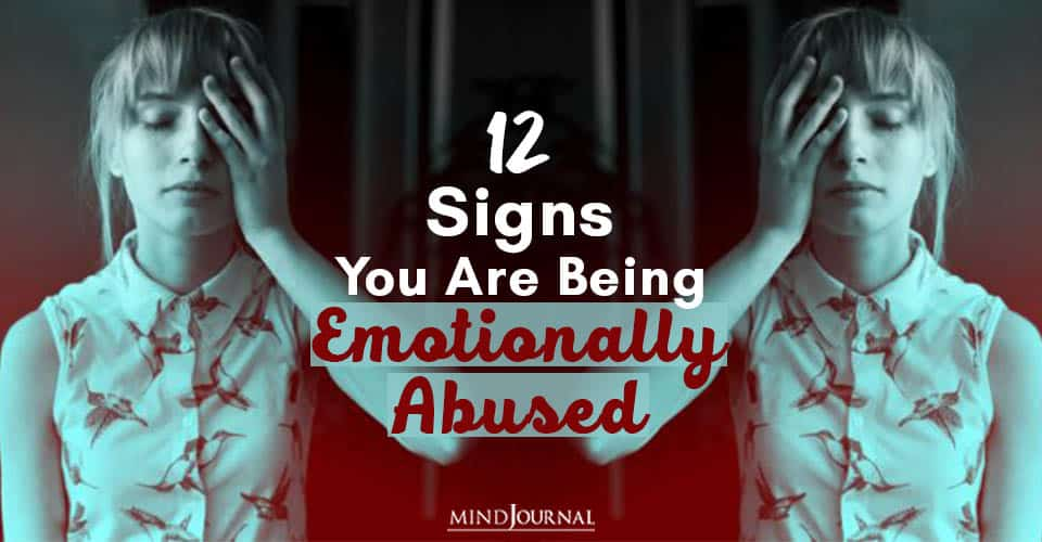 Signs Being Emotionally Abused