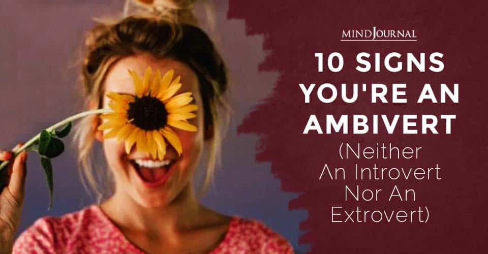 Signs Youre An Ambivert