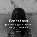Sometimes You Don't Get Closure