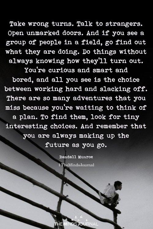 Take Wring Turns. Talk To Strangers
