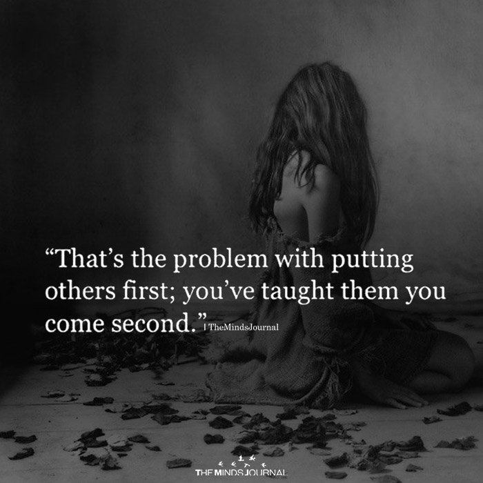 That's The Problem With Putting Others First