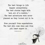The Best Things in Life Happen Unexpectedly