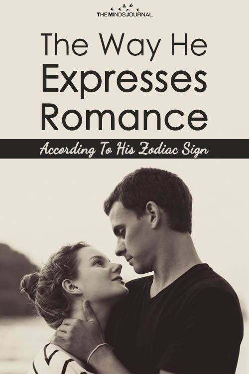 The Way He Expresses Romance, According To His Zodiac Sign
